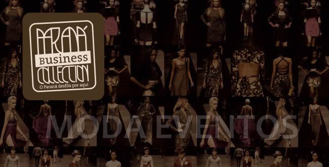 Semana de moda Paraná Business Collection apresentará as coleções de Verão e Inverno para 2013