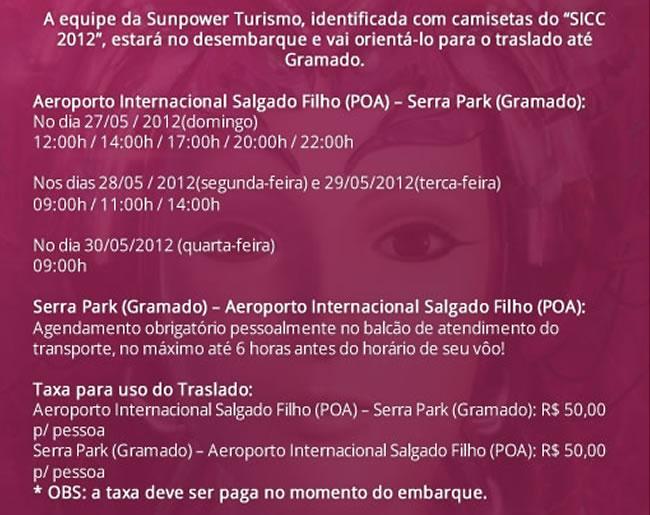 SICC 2012 Traslado SICC 2012 Credenciamento SICC 2012 Gramado Traslado SICC 2012