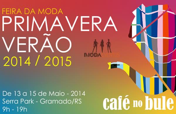 Feira de Moda Verao 2015 Cafe no Bule Feira de Moda Verao 2015