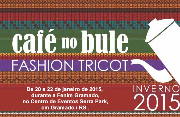 cafe-no-bule-fashion-tricot-feira-cafe-no-bule