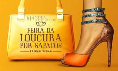 Feira da Loucura por Sapatos Verao 2015 Moda Eventos