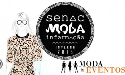 Senac Moda Informacao Inverno 2015 Moda Eventos
