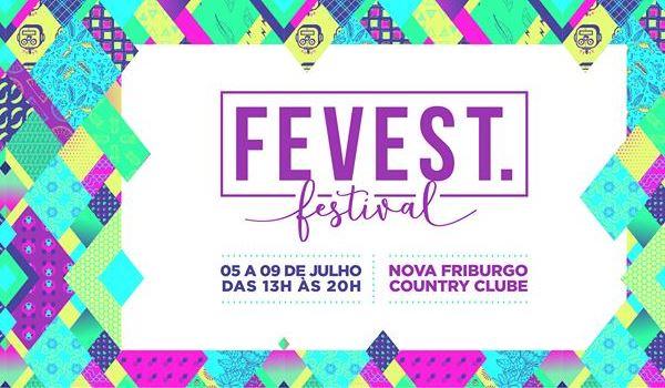 FEVEST FESTIVAL 2017 : feira de moda íntima, praia, fitness e matéria-prima em Nova Friburgo