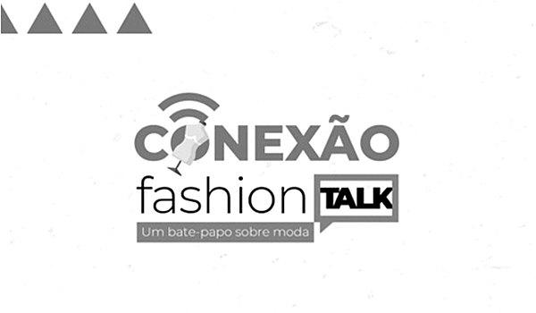 Conexão Fashion Talk do Mega Moda em Goiânia