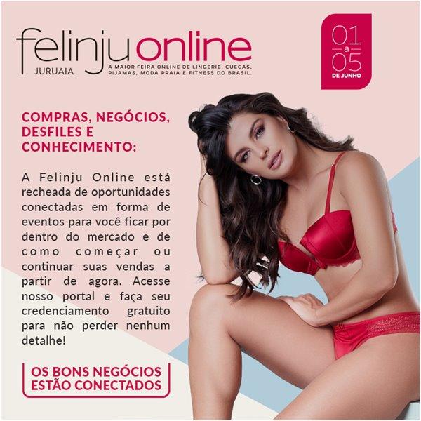 Felinju Online - Feira de Moda Íntima